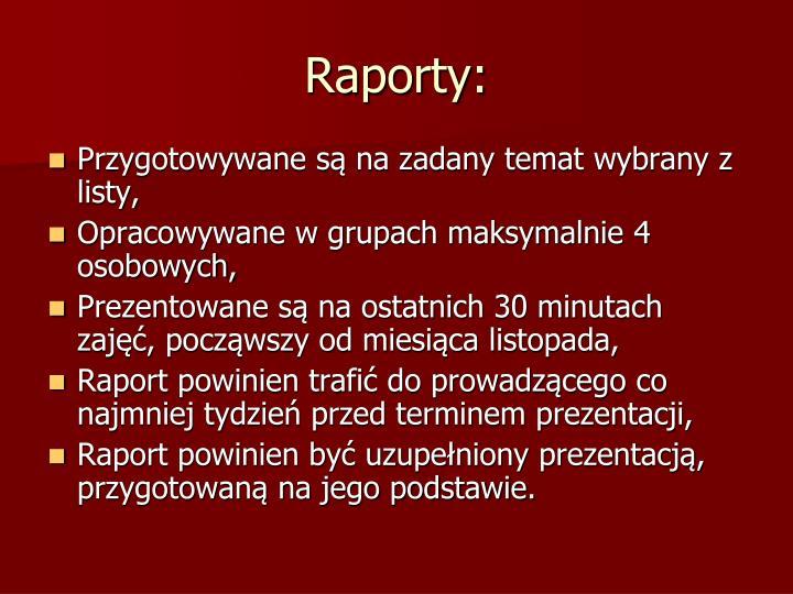 Raporty: