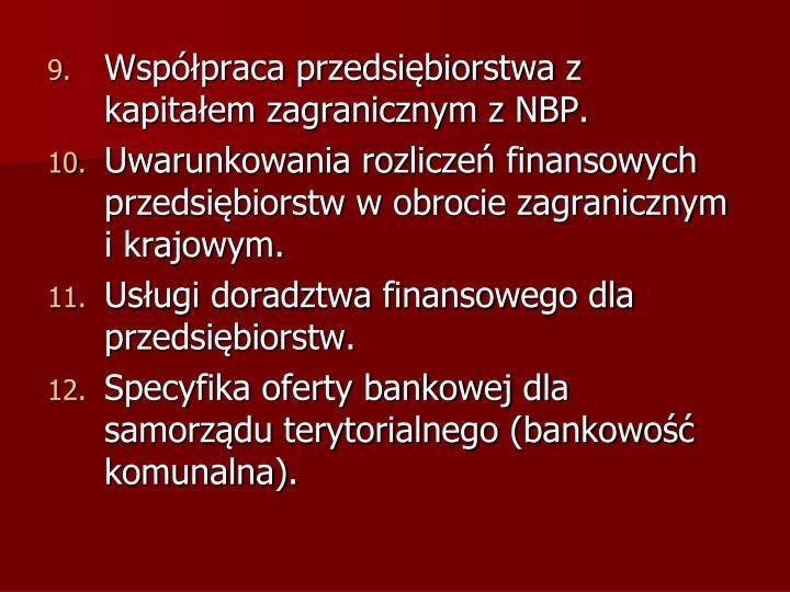 Współpraca przedsiębiorstwa z kapitałem zagranicznym z NBP.