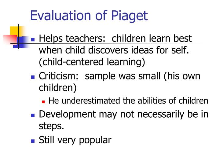 Evaluation of Piaget