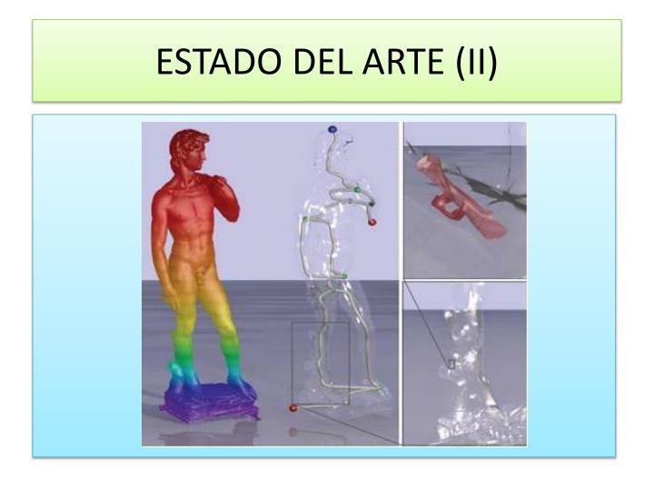 ESTADO DEL ARTE (II)