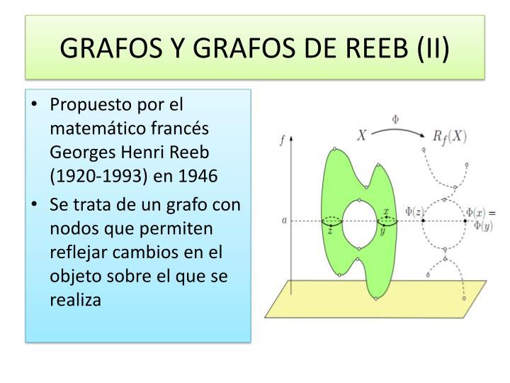 GRAFOS Y GRAFOS DE REEB (II)