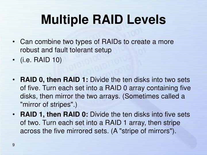 Multiple RAID Levels