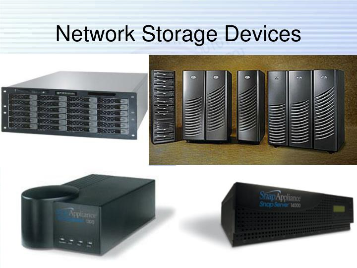 Network Storage Devices