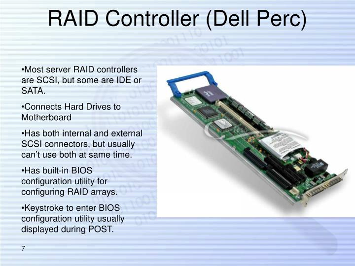 RAID Controller (Dell Perc)