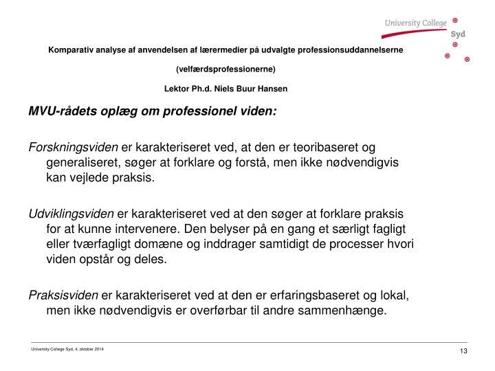 MVU-rådets oplæg om professionel viden:
