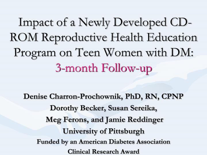 Impact of a Newly Developed CD-ROM Reproductive Health Education Program on Teen Women with DM: