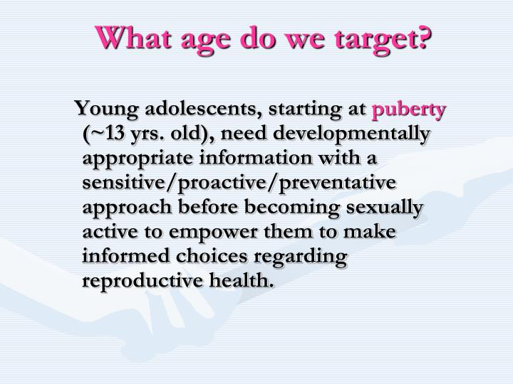 What age do we target?