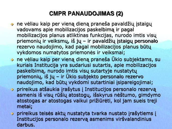 CMPR PANAUDOJIMAS (2)