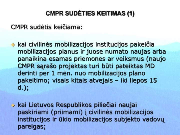 CMPR SUDĖTIES KEITIMAS (1)