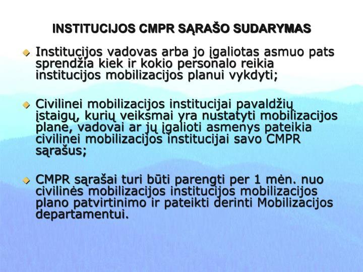 INSTITUCIJOS CMPR SĄRAŠO SUDARYMAS