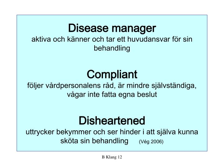 Disease manager