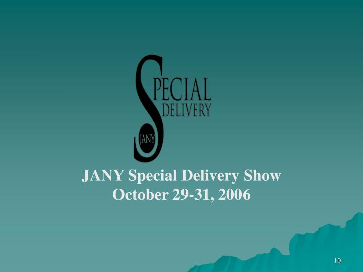 JANY Special Delivery Show