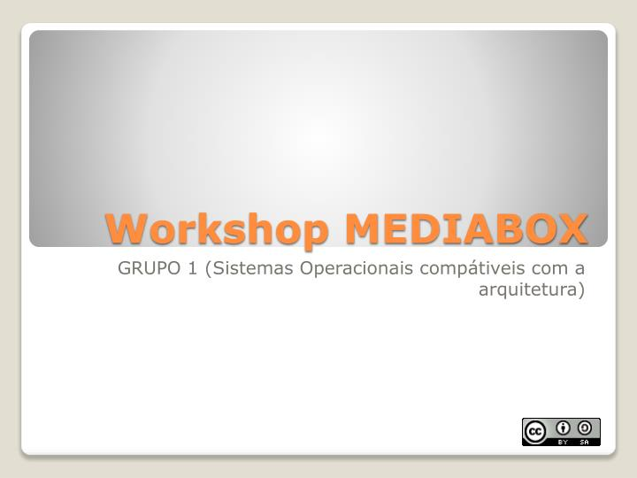 Workshop MEDIABOX