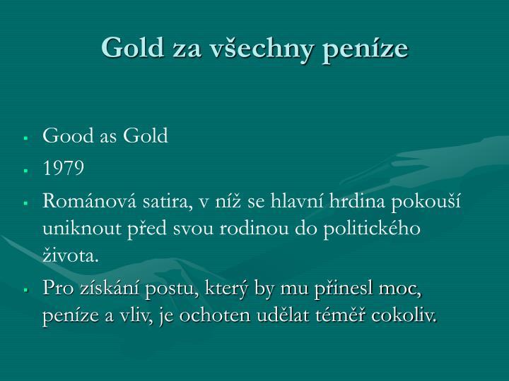 Gold za vechny penze