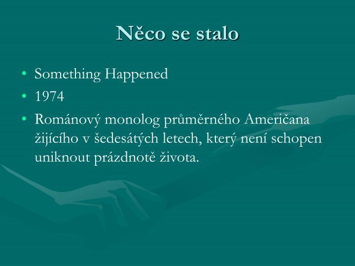 Nco se stalo