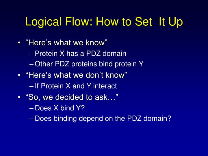 Logical Flow: How to Set  It Up
