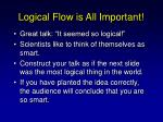 logical flow is all important