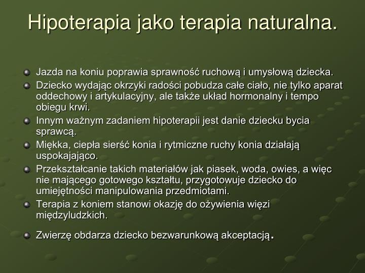 Hipoterapia jako terapia naturalna.