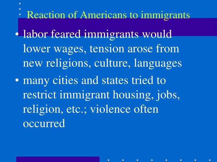 Reaction of Americans to immigrants