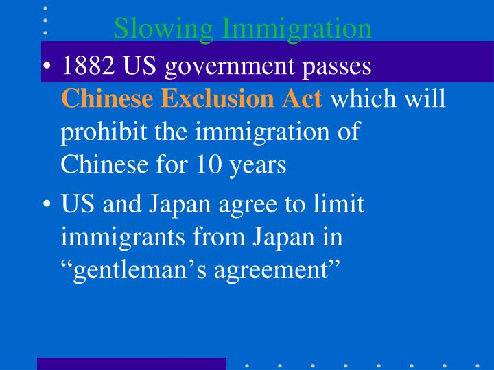 Slowing Immigration