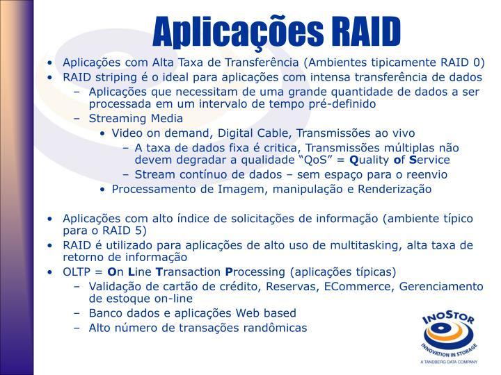 Aplicações RAID
