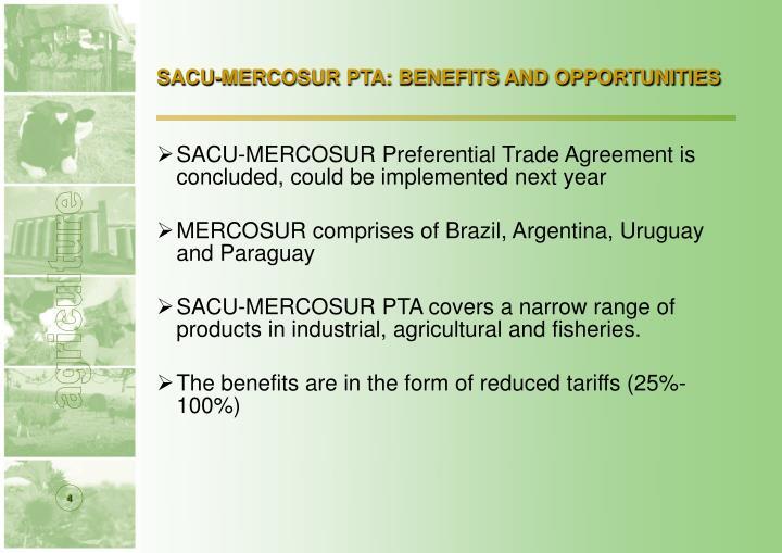 SACU-MERCOSUR PTA: BENEFITS AND OPPORTUNITIES