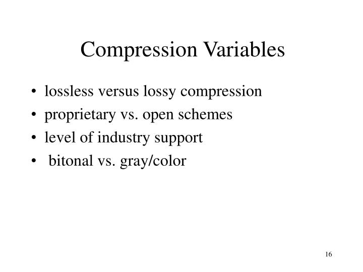 Compression Variables