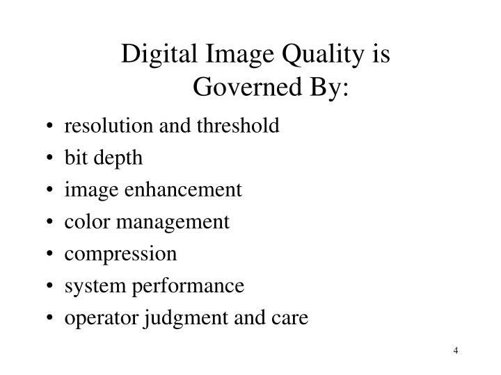 Digital Image Quality is