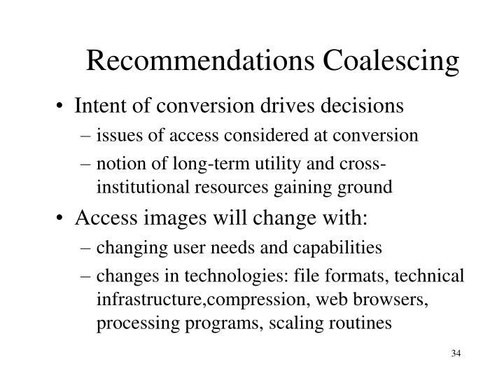 Recommendations Coalescing