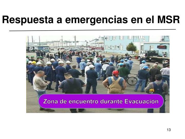 Respuesta a emergencias en el MSR