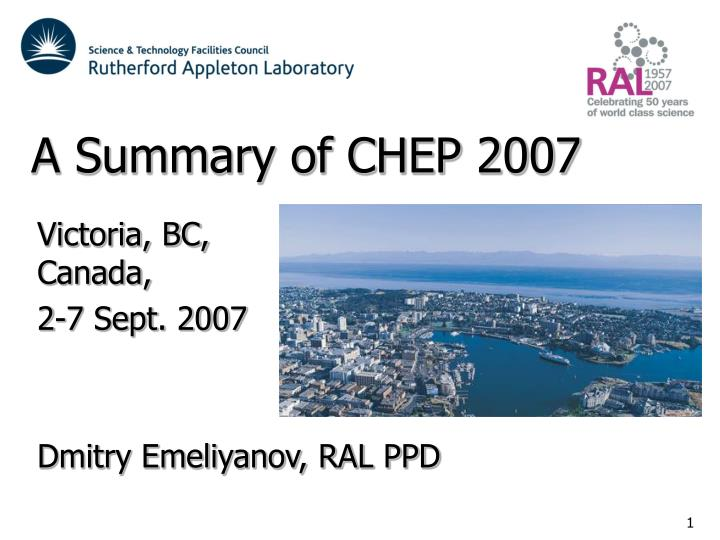 A summary of chep 2007