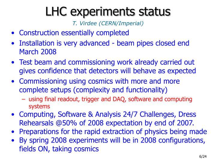 LHC experiments status