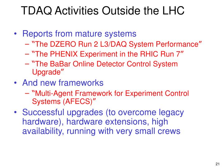 TDAQ Activities Outside the LHC
