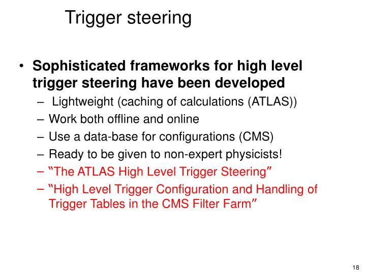 Trigger steering