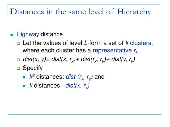 Distances in the same level of Hierarchy