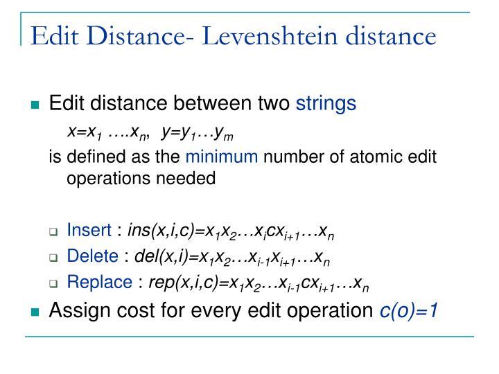 Edit Distance- Levenshtein distance