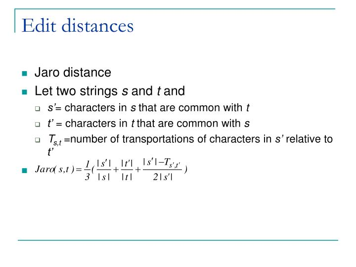 Edit distances