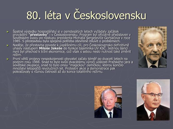 80. léta v Československu
