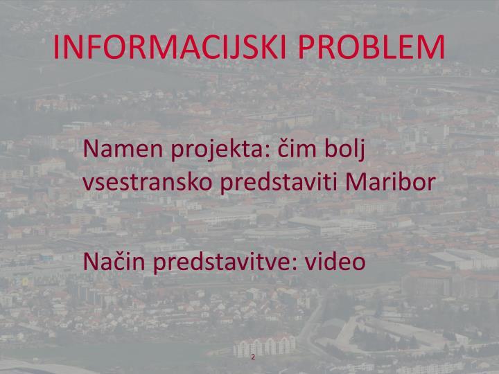 INFORMACIJSKI PROBLEM