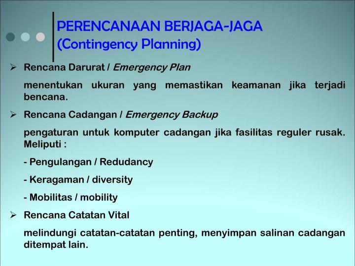 PERENCANAAN BERJAGA-JAGA (Contingency Planning)