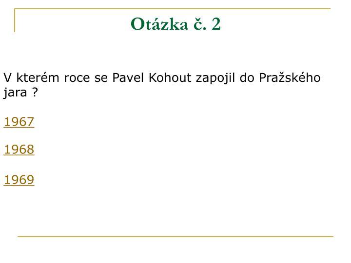 Otázka č. 2