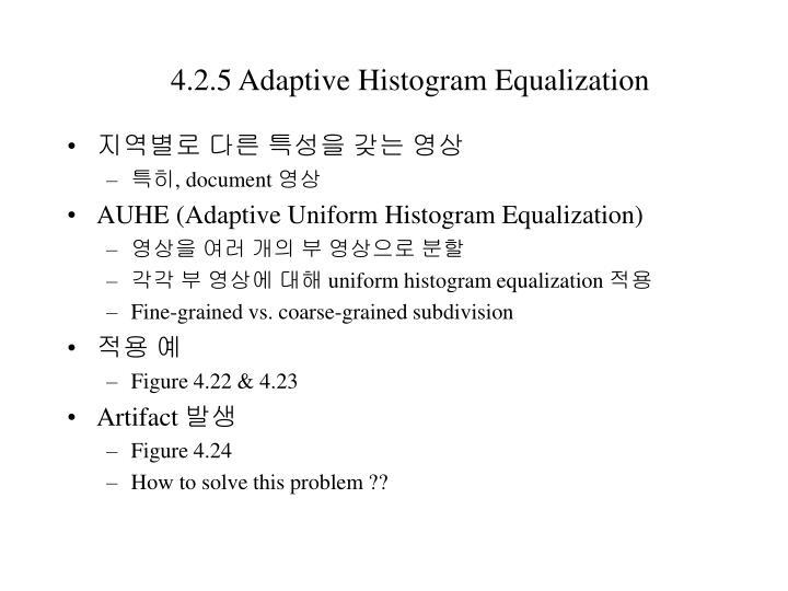 4.2.5 Adaptive Histogram Equalization