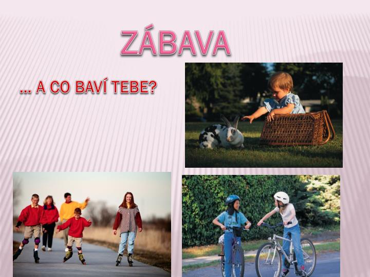 ZÁBAVA