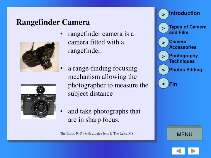 rangefinder camera is a camera fitted with a rangefinder.