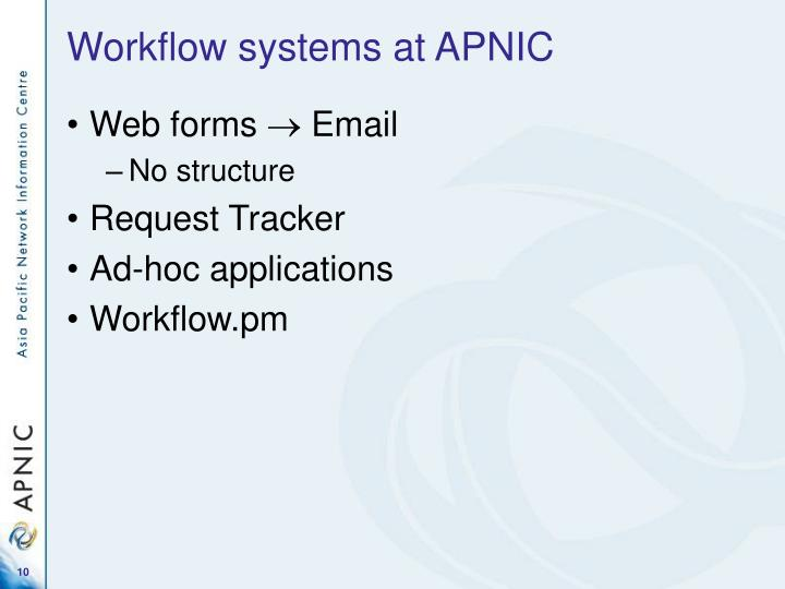 Workflow systems at APNIC