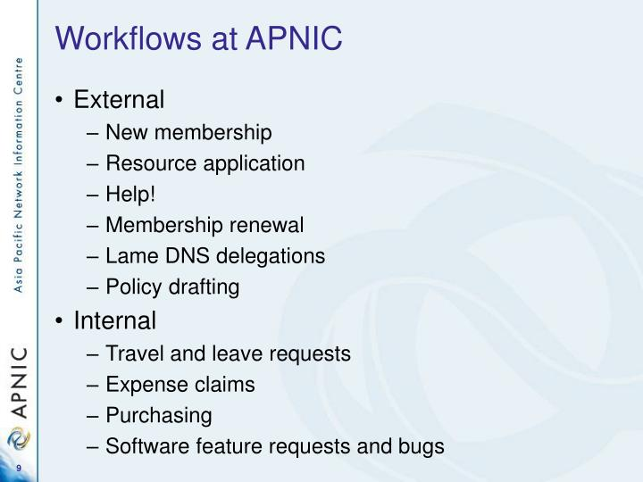 Workflows at APNIC