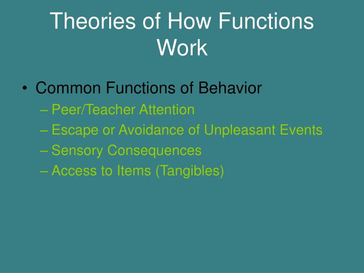 Theories of How Functions Work