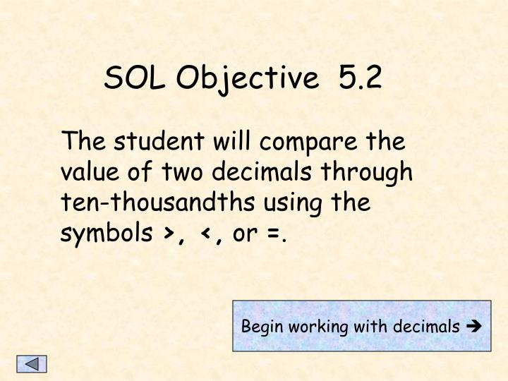SOL Objective  5.2