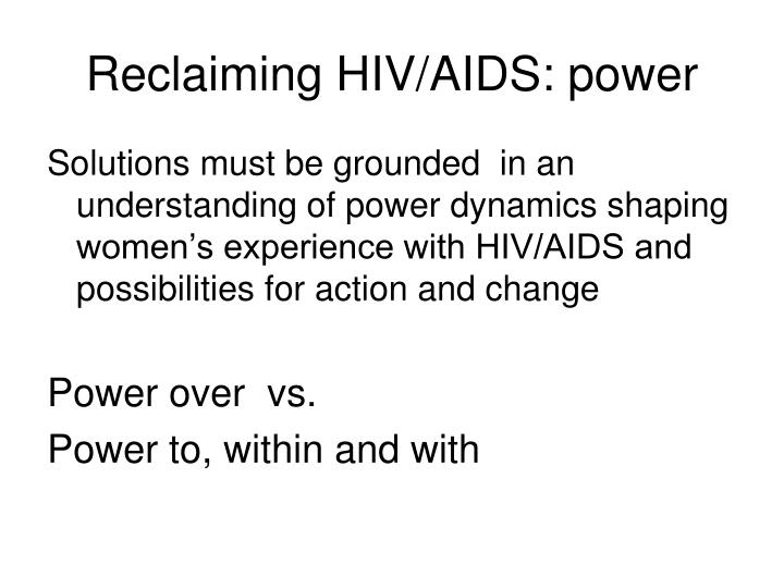 Reclaiming HIV/AIDS: power