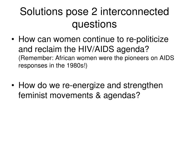 Solutions pose 2 interconnected questions